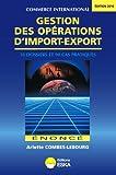 echange, troc Combes Lebourg Arlette - Gestion des Opérations d'Import-Export. Enonce Edition 2010