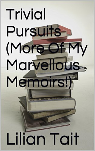trivial-pursuits-more-of-my-marvellous-memoirs-english-edition