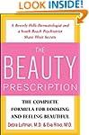The Beauty Prescription: The Complete...