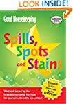 Good Housekeeping Spills, Spots and S...