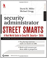 Security Administrator Street Smarts, 3rd Edition