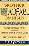 "Brother Cadfael omnibus 2: ""St.Peter's Fair"", ""Leper of St.Giles"", ""Virgin in the Ice"" (0316855189) by Ellis PETERS"