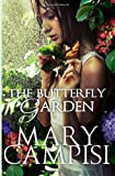 The Butterfly Garden: That Second Chance, Book 6 (Volume 6)