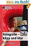 Fotografie - klipp und klar (mitp Edi...