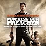 Machine Gun Preacher: Original Motion Picture Soundtrack
