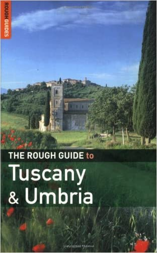 The Rough Guide to Tuscany  &  Umbria 6 (Rough Guide Travel Guides)