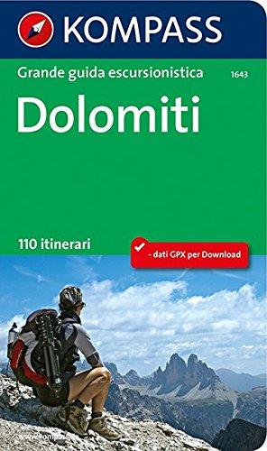 Dolomiti. Grande guida escursionistica. 110 itinerari