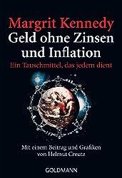 Geld ohne Zinsen und Inflation: Ein Tauschmittel, das jedem dient
