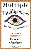Multiple Intelligences: The Theory in Practice (046501822X) by Gardner, Howard