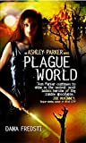 Plague World (Ashley Parker)