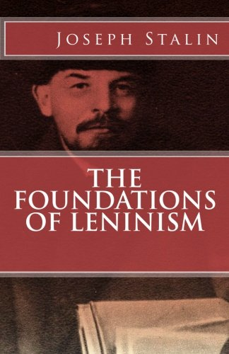 The Foundations of Leninism