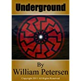 Underground ~ William Petersen