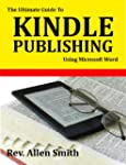 The Ultimate Guide To Kindle Publishi...