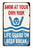 Lifeguard Beer Break Lake Ocean Pool Swimming Summer Humor Metal Wall Sign
