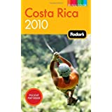 Fodor's Costa Rica 2010 (Full-color Travel Guide) ~ Fodor's