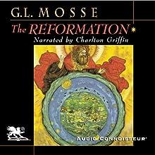The Reformation | Livre audio Auteur(s) : George L. Mosse Narrateur(s) : Charlton Griffin