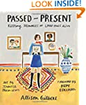 Passed and Present: Keeping Memories...