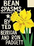 Bean Spasms (1887123806) by Berrigan, Ted