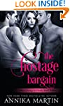 The Hostage Bargain (Taken Hostage by...