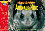 How and Why Animals Hide (How and Why Series) (157471662X) by Elaine Pascoe