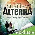 Der Krieg der Kinder (Alterra 3) (       ungekürzt) von Maxime Chattam Gesprochen von: Timmo Niesner