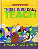 Those Who Can, Teach, Ninth Edition (0618042741) by Kevin Ryan