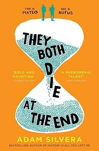 They Both Die at the End [Silvera, Adam] (Tapa Blanda)