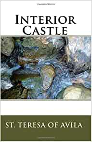 Interior Castle St Teresa Of Avila 9781449551506 Books