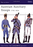 img - for Austrian Auxiliary Troops 1792-1816 (Men-at-Arms) book / textbook / text book