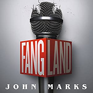 Fangland: A Novel | [John Marks]