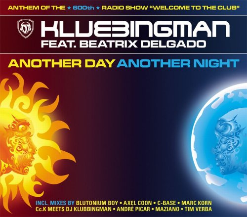 Klubbingman - Another Day Another Night - Zortam Music