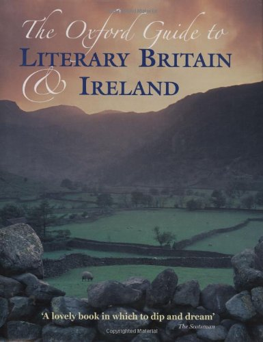 Oxford Guide to Literary Britain and Ireland