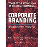 img - for [(Corporate Branding: Towards the Second Wave of Corporate Branding )] [Author: Majken Schultz] [Dec-2005] book / textbook / text book