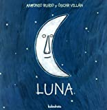 Luna / Moon (De La Cuna a La Luna) (Spanish Edition)