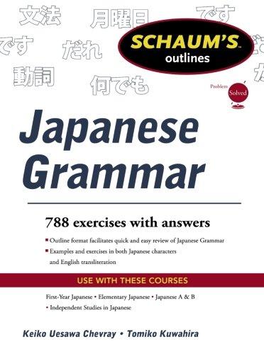 Schaums Outline of Japanese Grammar (Schaum's Outline...