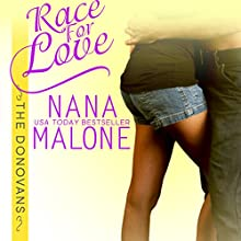 Race for Love (       UNABRIDGED) by Nana Malone Narrated by Eva Christensen