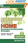 Greening Your Home: Successful Eco-Re...