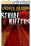 Serial Killers Uncut (English Edition)