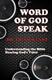 img - for Word of God Speak: Understanding the Bible, Hearing God's Voice book / textbook / text book