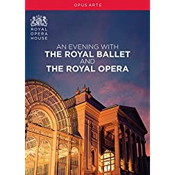 An Evening with the Royal Ballet & the Royal Opera