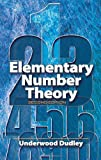 Elementary Number Theory: Second Edition (Dover Books on Mathematics) (048646931X) by Underwood Dudley