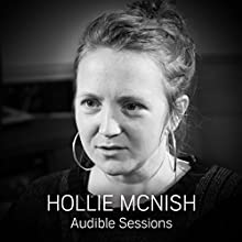 Hollie McNish: Audible Sessions: FREE exclusive interview Discours Auteur(s) : Gabriel Fleming Narrateur(s) : Hollie McNish