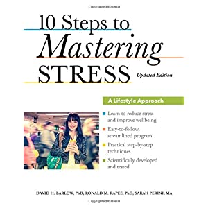 Learn more about the book, 10 Steps to Mastering Stress: A Lifestyle Approach
