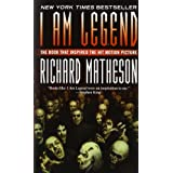 I Am Legend ~ Richard Matheson