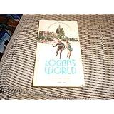 Logan's World (Logan Series, Book 2)