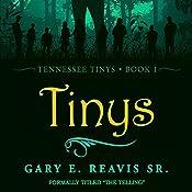 Tinys: Tennessee Tinys, Book 1 | Gary E. Reavis Sr.