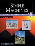 img - for Simple Machines: Grades 7-10 (Hands-on Science) book / textbook / text book