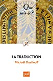 echange, troc Michaël Oustinoff - La traduction