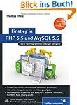 Einstieg in PHP 5.5 und MySQL 5.6: F�...