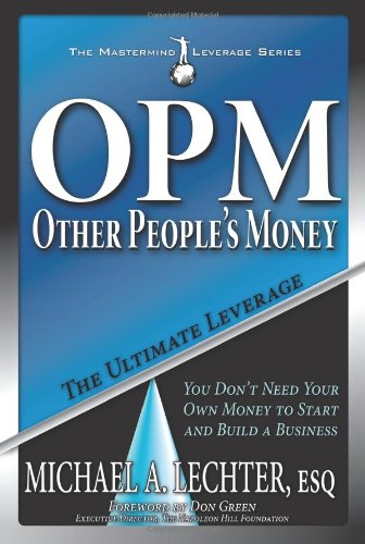 Other People s Money The Ultimate Leverage The Mastermind Leverage Series097637207X